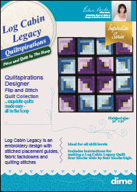 Log Cabin Legacy Quiltspirations