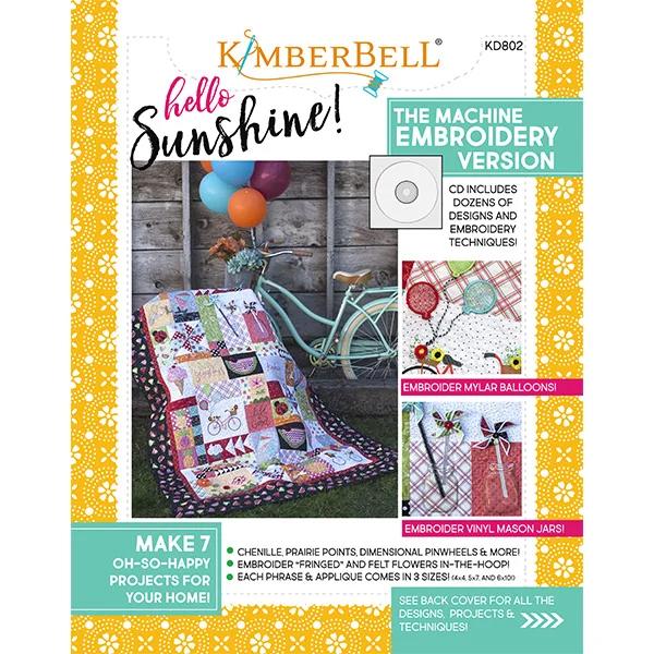 Kimberbell Designs - Hello Sunshine!, Machine Embroidery