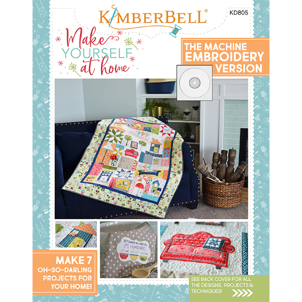 KIMBERBELL DESIGNS - MAKE YOURSELF AT HOME, MACHINE EMBROIDERY