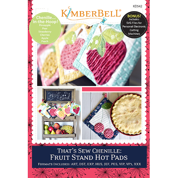 Kimberbell Designs - That's SEW Chenille:  Fruit Stand  Hot Pads, Machine Embroidery