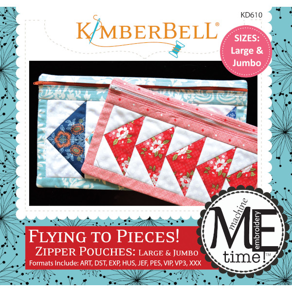 Kimberbell Designs - ME Time:  Flying to Pieces Zipper Pouch