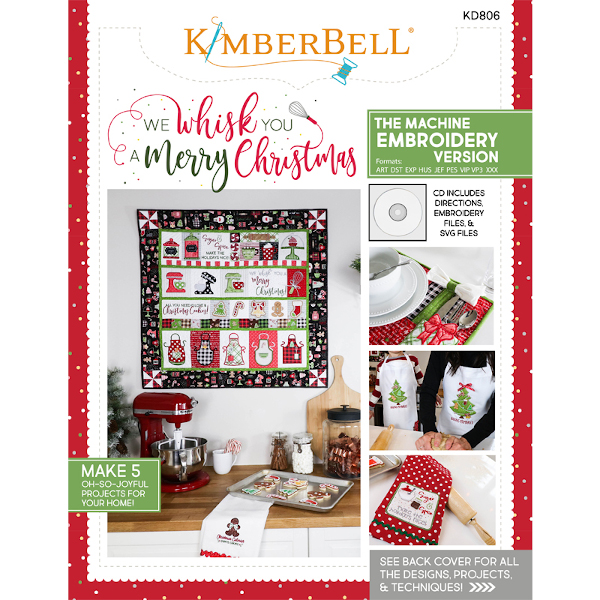 Kimberbell Designs - We Wisk you a Merry Christmas, Machine Embroidery